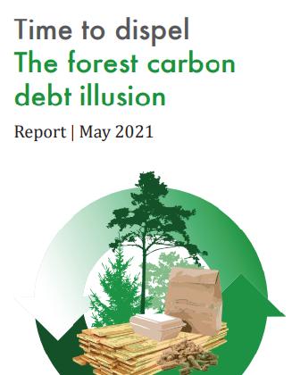 """Bild på rapportens framsida """"Time to dispel The Forest carbon debt illusion"""""""